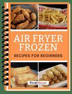 Air Fryer Frozen Recipes For Beginners