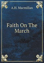 Faith On The March