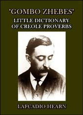 Gombo Zhebes : Little Dictionary of Creole Proverbs