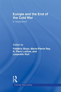 Europe and the End of the Cold War PDF