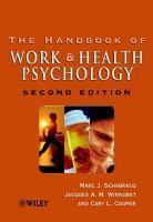 The Handbook of Work and Health Psychology PDF
