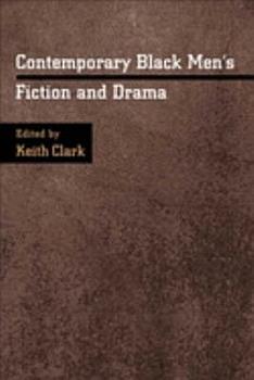 Contemporary Black Men s Fiction and Drama PDF