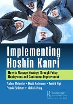 Implementing Hoshin Kanri