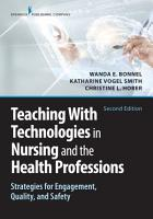 Teaching with Technologies in Nursing and the Health Professions PDF