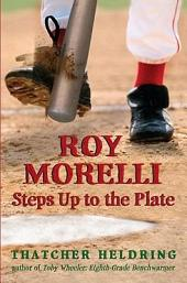Roy Morelli Steps Up to the Plate