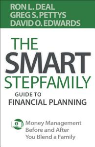The Smart Stepfamily Guide to Financial Planning Book