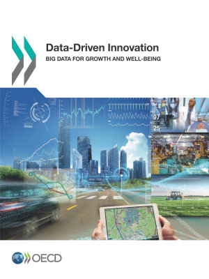 Data-Driven Innovation Big Data for Growth and Well-Being