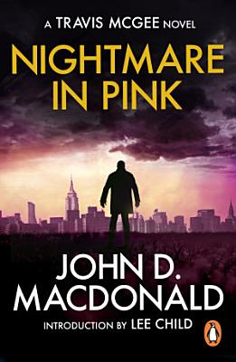 A Nightmare in Pink  Introduction by Lee Child