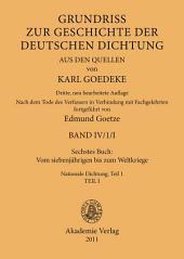 Sechstes Buch: Vom siebenjährigen bis zum Weltkriege: Nationale Dichtung, Teil 1, Ausgabe 3