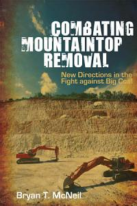 Combating Mountaintop Removal Book
