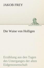 Die Waise Von Holligen