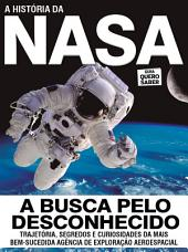 A História da Nasa: Guia Quero Saber Ed.04