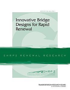 Innovative Bridge Designs for Rapid Renewal PDF