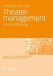 Theatermanagement: Eine Einführung
