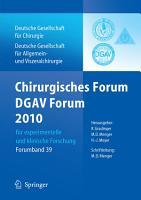 Chirurgisches Forum und DGAV Forum 2010 f  r experimentelle und klinische Forschung  PDF
