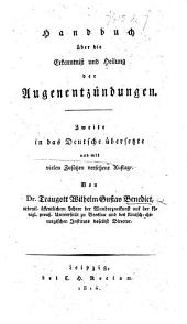 Handbuch über die Erkenntniss und Heilung der Augenentzündungen. Zweite in das Deutsche übersetzte und mit vielen Zusätzen versehene Auflage
