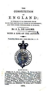 The Constitution of England ... With a Life of the Author