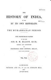 The History of India, as Told by Its Own Historians. The Muhammedan Period