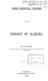 First[-Second] Biennial Report on the Geology of Alabama: Volume 1