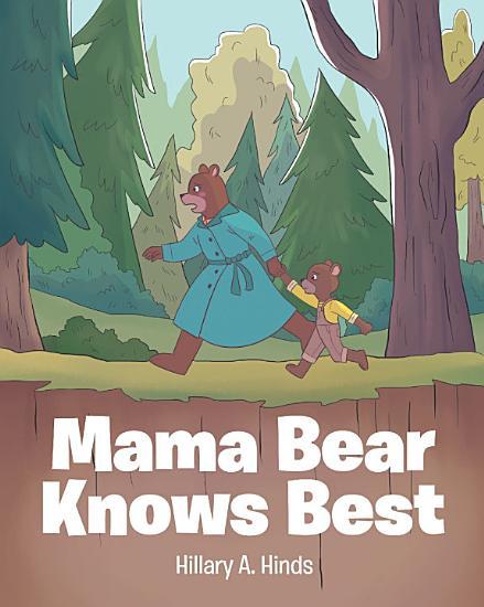 Mama Bear Knows Best PDF