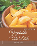 350 Vegetable Side Dish Recipes