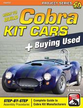 How to Build Cobra Kit Cars + Buying Used