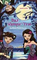 Das Vampir Trio   verflixte Fledermaus PDF