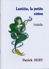 Laetitia la petite sirène et Iridelle