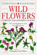 Wild Flowers of Britain and Northwest Europe