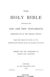 The Holy Bible: Containing the Old and New Testaments,