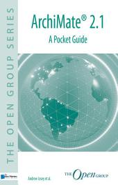 ArchiMate® 2.1 - A Pocket Guide
