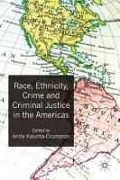 Race  Ethnicity  Crime and Criminal Justice in the Americas PDF