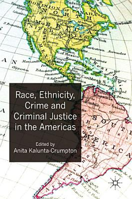 Race  Ethnicity  Crime and Criminal Justice in the Americas