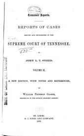 Reports of Cases Argued and Determined in the Supreme Court of Tennessee: Volume 34