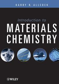Introduction to Materials Chemistry PDF
