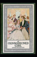 An Old Fashioned Girl Illustrated PDF