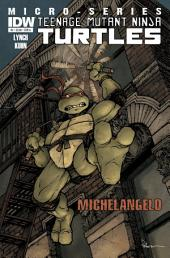 Teenage Mutant Ninja Turtles Microseries #2: Michelangelo