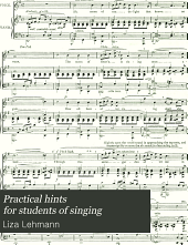 Practical hints for students of singing