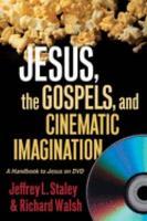 Jesus  the Gospels  and Cinematic Imagination PDF