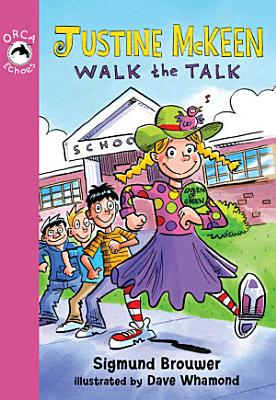 Justine McKeen  Walk the Talk