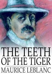 The Teeth of the Tiger