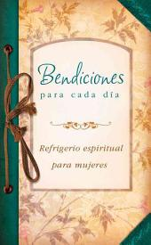 Bendiciones para cada día: Everyday Blessings