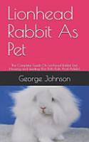 Lionhead Rabbit As Pet PDF