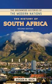 The History of South Africa, 2nd Edition: Second Edition, Edition 2