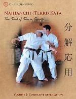 Naihanchi (Tekki) Kata: The Seed of Shuri Karate Vol 2