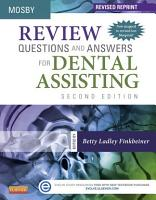 Review Questions and Answers for Dental Assisting   E Book   Revised Reprint PDF