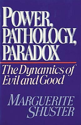 Power  Pathology  Paradox
