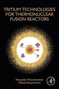Tritium Technologies for Thermonuclear Fusion Reactors