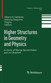 Higher Structures in Geometry and Physics: In Honor of Murray Gerstenhaber and Jim Stasheff
