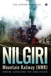 Nilgiri Mountain Railway (NMR)